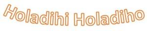 Holadihi-ho